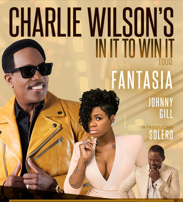 Charlie Wilson's In It To Win It Tour w/Fantasia and Johnny Gill, Introducing Solero