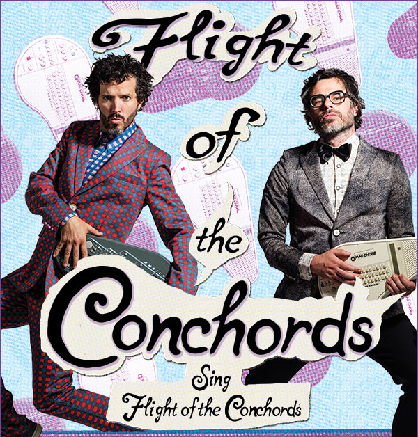 Flight Of The Conchords | Sing Flight Of The Conchords