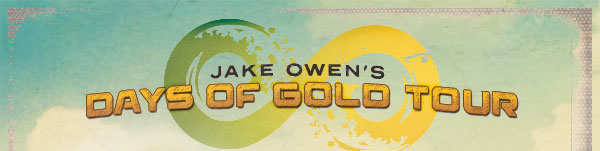Jake Owen's Days Of Gold Tour