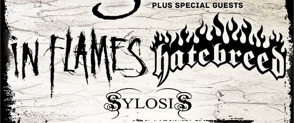 plus special guests In Flames, hatebreed and Sylosis