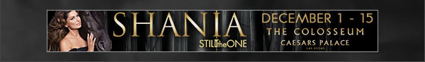 Shania Twain Still the One December 1 - 15 at The Colosseum at Caesars Palace Las Vegas